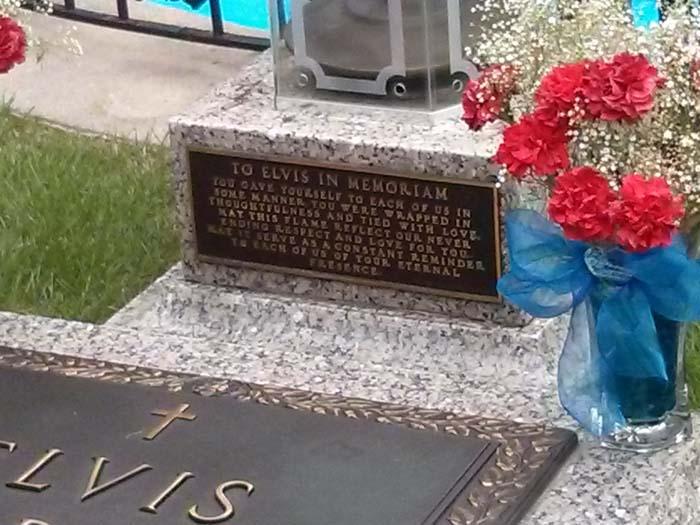 Inscription on Elvis' grave stone in the Meditation Garden at Graceland